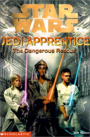 Download The Dangerous Rescue (Star Wars: Jedi Apprentice) ebook