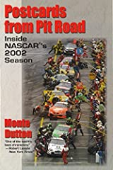 Postcards from Pit Road: Inside NASCAR's 2002 Season Paperback