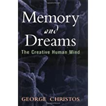Memory and Dreams: The Creative Human Mind