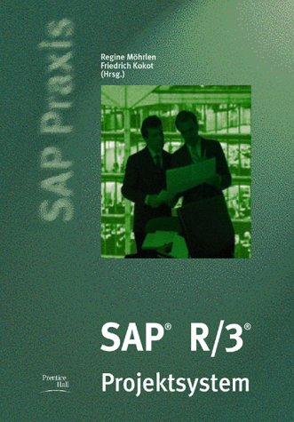 SAP R/3 Projektsystem - SAP Praxis. (Prentice Hall (dt. Titel))