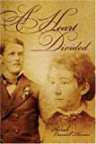 A Heart Divided, Sarah Thomas, 1424137500