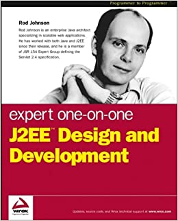 Expert One-on-One J2EE Design and Development: Rod Johnson