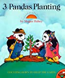 Three Pandas Planting, Megan Halsey, 0689833032