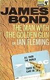 """""""James Bond The Man with the Golden Gun"""" av Ian Flemming"""