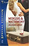Mergers and Matrimony, Allison Leigh, 0373247613