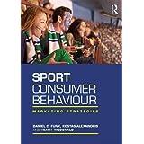 Sport Consumer Behaviour: Marketing Strategies