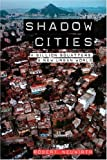 Shadow Cities, Robert Neuwirth, 0415953618
