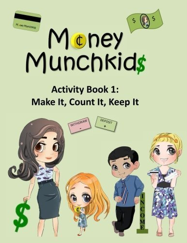 Money Munchkids Activity Book 1: Make it, Count it, Keep it (Volume 1) by Victoria May Khaze (2014-03-23)