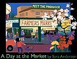 A Day at the Market, Sara Anderson, 159354149X