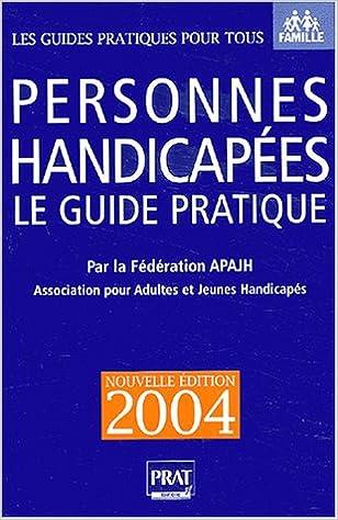 Livre gratuits en ligne Personnes handicapées : Le Guide pratique 2004 pdf