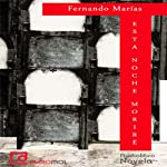 Esta noche moriré [Tonight I Will Die]   Fernando Marías