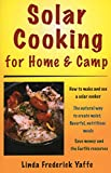 Solar Cooking for Home & Camp: How to Make and Use a Solar Cooker