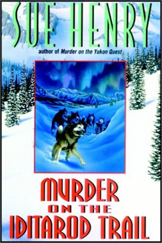 Murder on the Iditarod Trail by Books on Tape
