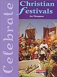 Christian Festivals, Jan Thompson, 0431069611