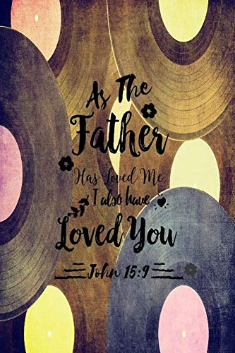 Download As the Father Has Loved Me, I Also Have Loved You: Bible Verse Quote Cover Composition Notebook Portable pdf epub