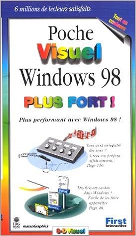 Téléchargement Poche Visuel Windows 98 plus fort ! pdf