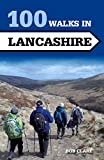 100 Walks in Lancashire (Crowood Walking Guides)