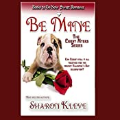 Be Mine: The Corny Myers, Book 2 | Sharon Kleve