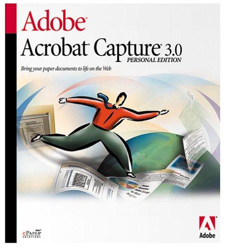 Adobe Acrobat Capture 3.0 Personal Edition [Old Version]