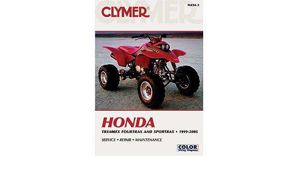 Clymer Honda Trx400ex Fourtrax and Sportrax, 1999-2005 CLYMER ...