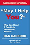 May I Help You? Why You Need an Investment Advisor, Dan Danford, 0741420635
