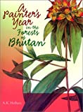 Front cover for the book A Painter's Year in the Forests of Bhutan by A. K. Hellum