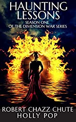 Haunting Lessons: SEASON ONE (The Dimension War Book 1)