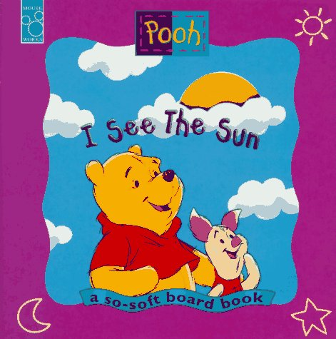 I See the Sun: I See the Sun a Pooh Book (The New Adventures of Winnie the Pooh)