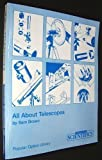 All about Telescopes, Sam Brown, 0933346204