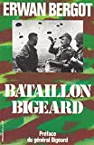Bataillon Bigeard: Indochine 1952-1954, Algerie 1955-1957 (Collection Troupes de choc) (French Edition)