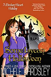 Some Lycan Halloween: A Broken Heart Holiday