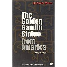 The Golden Gandhi Statue From America