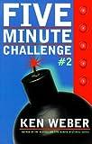 Five Minute Challenge, Ken Weber, 0773759891