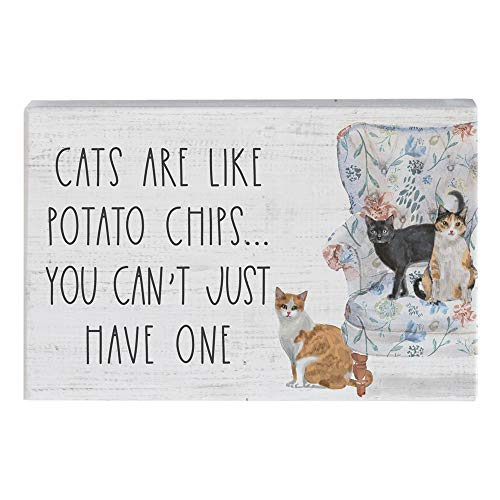 Just Like Potato Chips - Simply Said, INC Small Talk Sign - Cats are Like Potato Chips, You Can't Just Have One