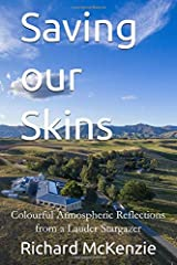 Saving our Skins: Colourful Atmospheric Reflections from a Lauder Stargazer Taschenbuch