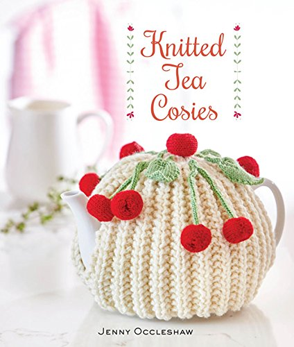 Easy Knitted Tea Cosies Twenty To Make Lee Ann Garrett Amazon