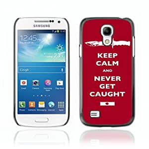Designer Depo Hard Protection Case for Samsung Galaxy S4 Mini / Keep Calm & Never Get Caught