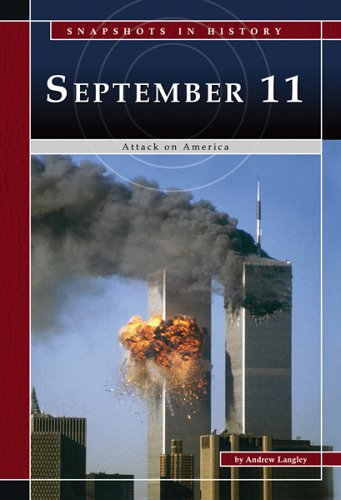 Read Online September 11: Attack on America (Snapshots in History) PDF