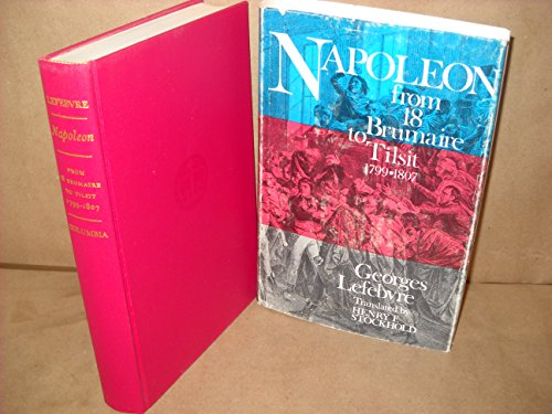 Napoleon from 18 Brumaire to Tilsit 1799-1807 & Napoleon from Tilsit to Waterloo 1807-1815 (Two volume - To York New Waterloo
