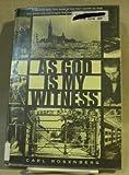 As God Is My Witness, Carl Rosenberg, 0896041433