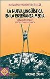 La Nueva Linguistica en la Ensenanza Media, Magdalena Viramonte de Avalos and Viramonte de Avalos, Magdalena, 9505816383