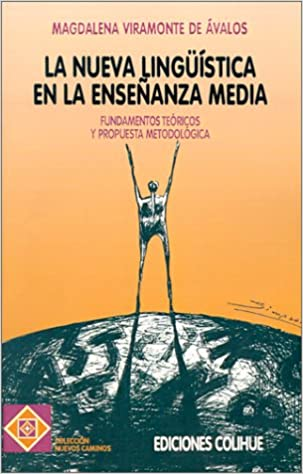 Amazon.com: La Nueva Linguistica En La Ensenanza Media ...