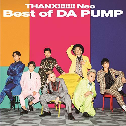DA PUMP / THANX!!!!!!! Neo Best of DA PUMP[DVD付通常盤]
