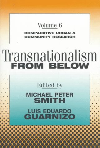 Transnationalism from Below (Comparative Urban and Community Research)