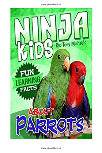 Fun Learning Facts About Parrots: Illustrated Fun Learning