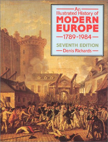 An Illustrated History of Modern Europe, 1789-1984