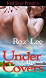 Under The Covers ~ The Lothario Series ~ Book 5