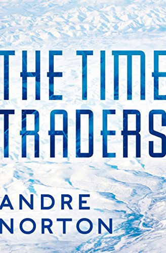 The Time Traders (The Time Traders Series Book 1) (English Edition)