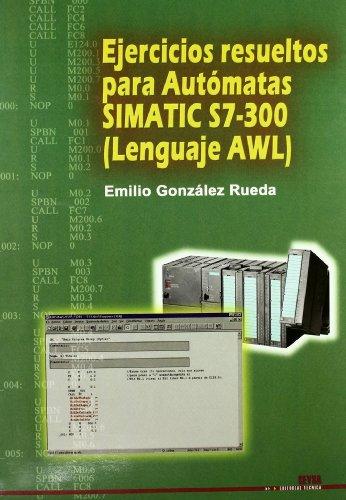 Descargar Libro Gs - Ejercicios Resueltos Para Automatas Simatic S7-300 Emilio Gonzalez Rueda