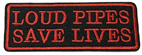 LOUD PIPES SAVES LIVES Patch Funny Saying Text Words Logo Humor Theme Series Embroidered Sew/Iron on Badge DIY Appliques ()